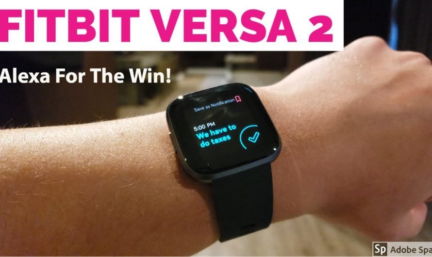 Fitbit Versa 2 In-Depth Review – So This Is Why Google Bought Fitbit!
